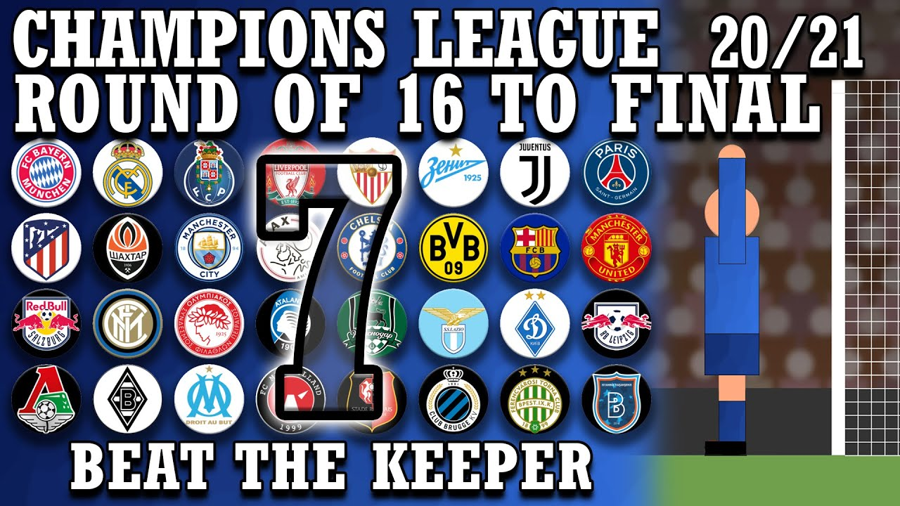 Download Beat The Keeper - Champions League 2020/21 Round of 16 to Final (Part 7)