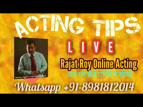 Online Acting Live query 12th july...Rajat Roy online Acting ,WhatsApp ur details +91-8981812014