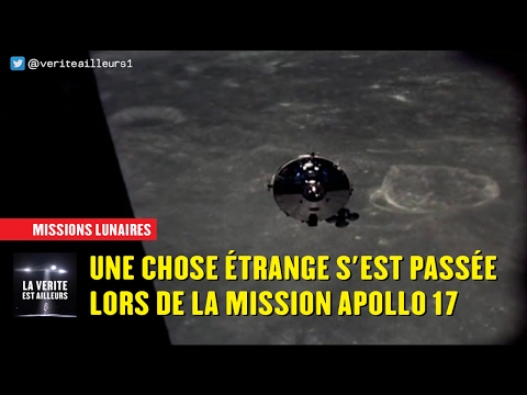 ★ Missions lunaires : Une Chose étrange s'est passée avec Apollo 17...