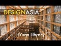 The Great Libraries of China - Part 1| LiYuan Library | Design Asia EP19
