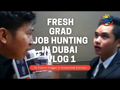 FRESH GRAD JOB HUNTING IN DUBAI - Vlog 1