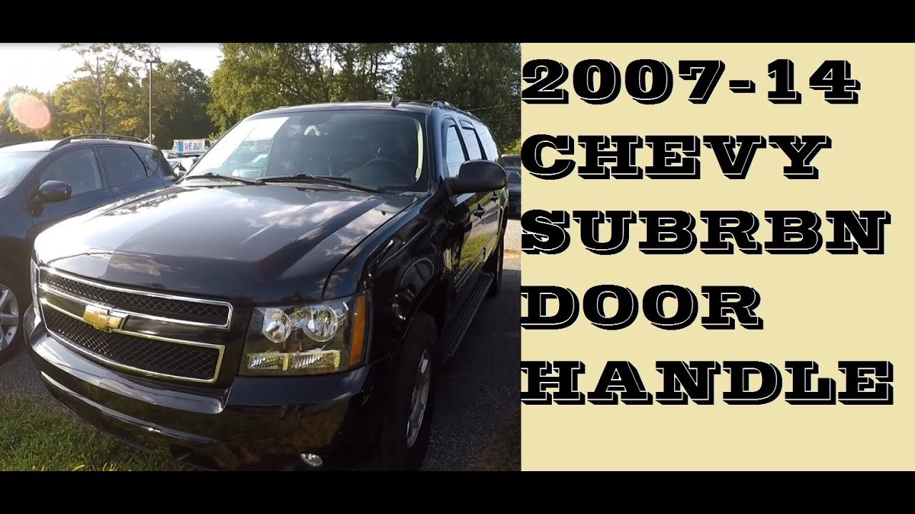 2007 Suburban Interior Door Handle Replacement