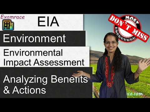Environmental Impact Assessment - Analyzing Benefits and Actions