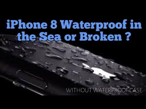 iPhone 8 Waterproof in the Sea or Broken