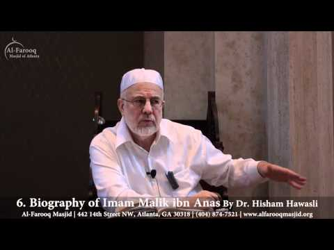 6. Biography of Imam Malik ibn Anas (Part 2 of 4)