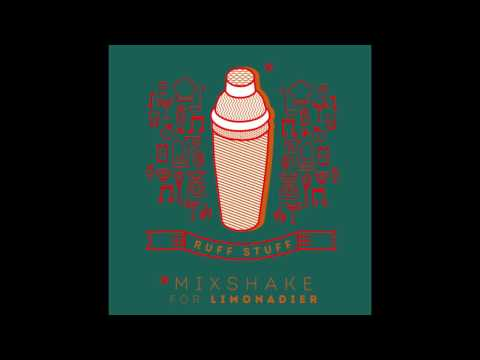 Ruff Stuff - Mixshake for Limonadier