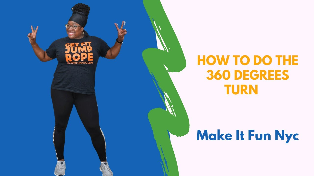 How to do the jump rope 360 degree turn