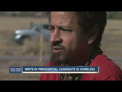 Write-in presidential candidate is homeless