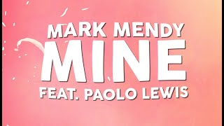 Mark Mendy - Mine (ft. Paolo Lewis) [Official Lyric Video]