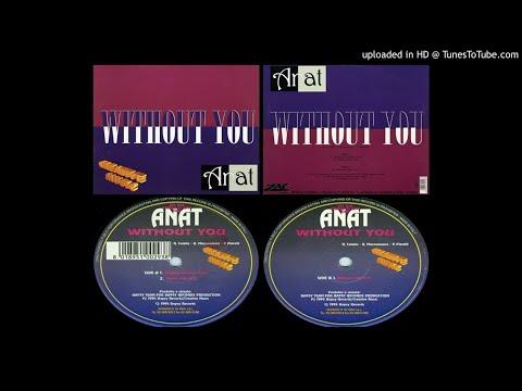 Anat – Without You (Original Version – 1995)
