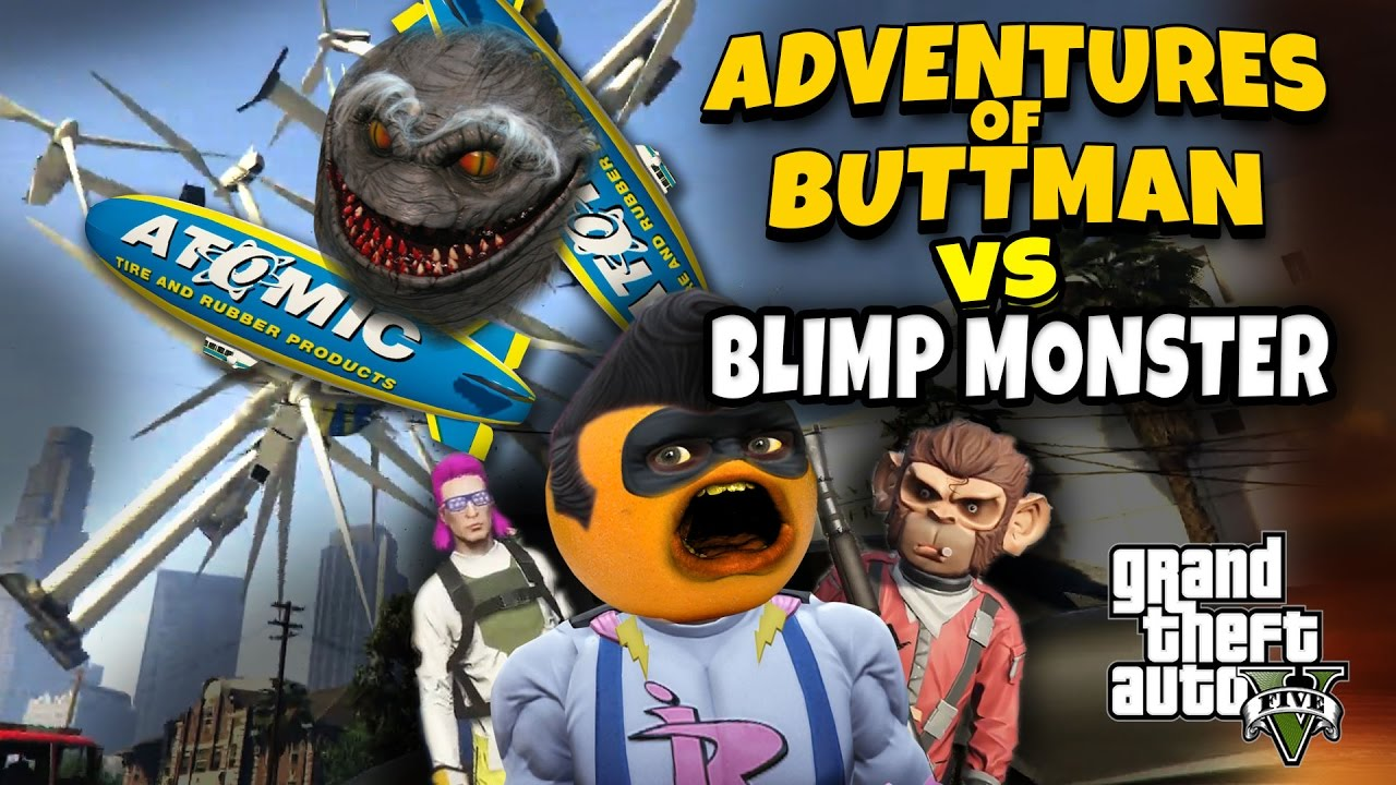 adventures-of-buttman-17-blimp-monster-annoying-orange-gta-v