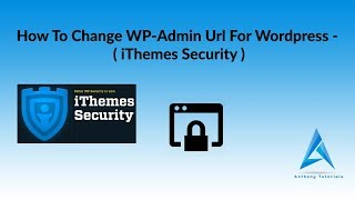 How To Change WP Admin Url For Wordpress  | iThemes Security