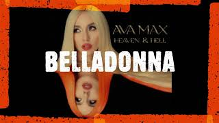 Ava Max - Belladonna (Extended Version)