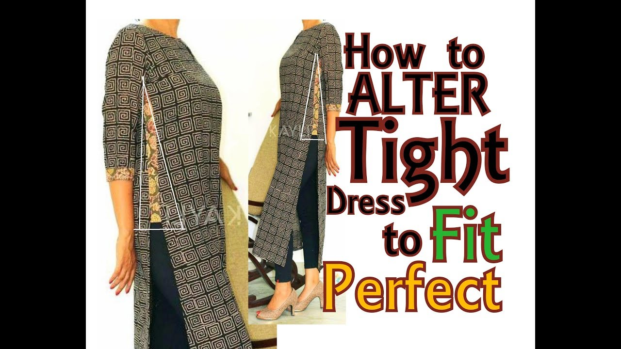Alteration / Resizing from Tight dress to fit Perfectly ...