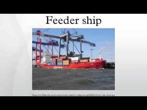 Feeder ship