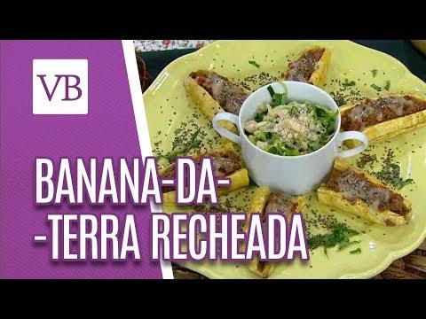 Banana-da-Terra Recheada - Você Bonita (29/05/18)