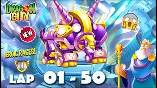 Dragon City: High Cybernetic Dragon | Heroic Race LAP 1 - 50 COMPLETED 😱