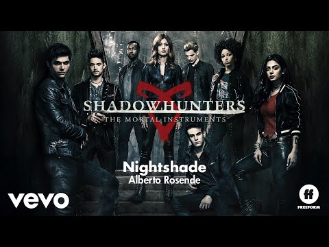 Alberto Rosende  Nightshade From Shadowhunters: The Mortal InstrumentsAudio Only