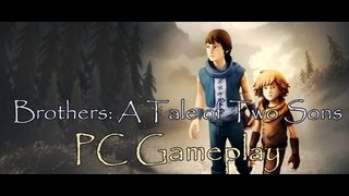 Brothers: A Tale of Two Sons 1080p Full HD PC Gameplay on MSI GTX 580 Lightning Edition
