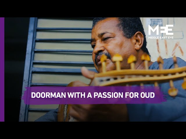 The Egyptian doorman with a passion for oud