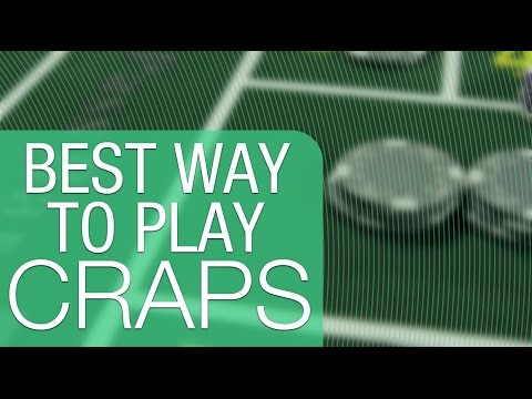 The best way to play craps