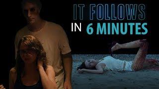 IT FOLLOWS In 6 MINUTES   Horror Recaps   Ep. 4