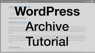 WordPress Archive Tutorial (archive.php)