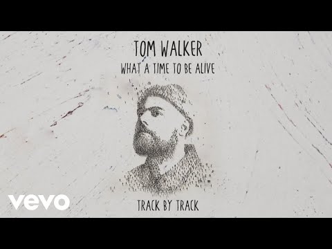 Download Tom Walker - What a Time To Be Alive Track by Track Mp4 baru
