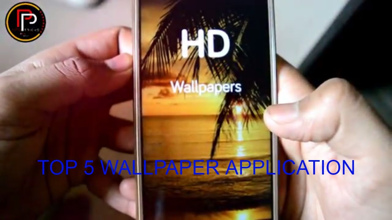 Top 5 Hd Wallpaper Apk 2017 Latest Youtube