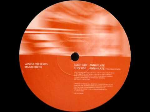 Major North - Annihilate (Timo Maas Remix)