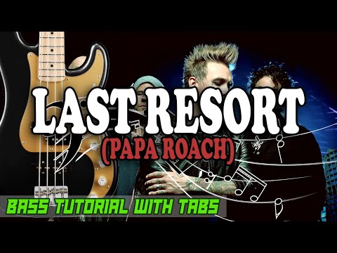 Papa Roach - Last Resort - BASS Tutorial [With Tabs] - Play Along