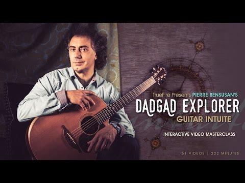 Pierre Bensusan's DADGAD Explorer: Guitar Intuite - Intro