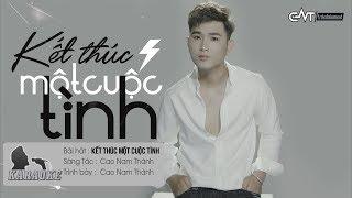 Kết Thúc Một Cuộc Tình - Cao Nam Thành | Karaoke / Beat Chuẩn