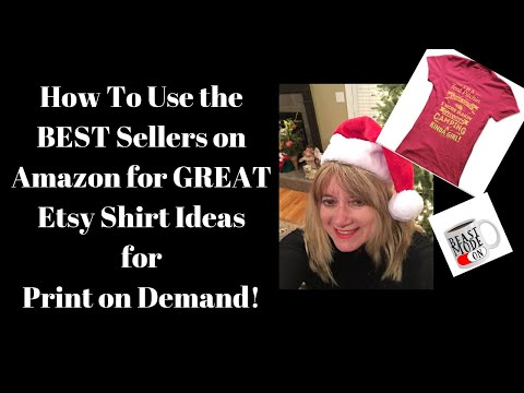 🎈How To Use the BEST Sellers on Amazon for GREAT Etsy Shirt Ideas for Print on Demand!