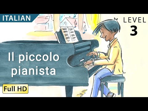"The Little Pianist: Learn Italian with subtitles - Story for Children ""BookBox.com"""