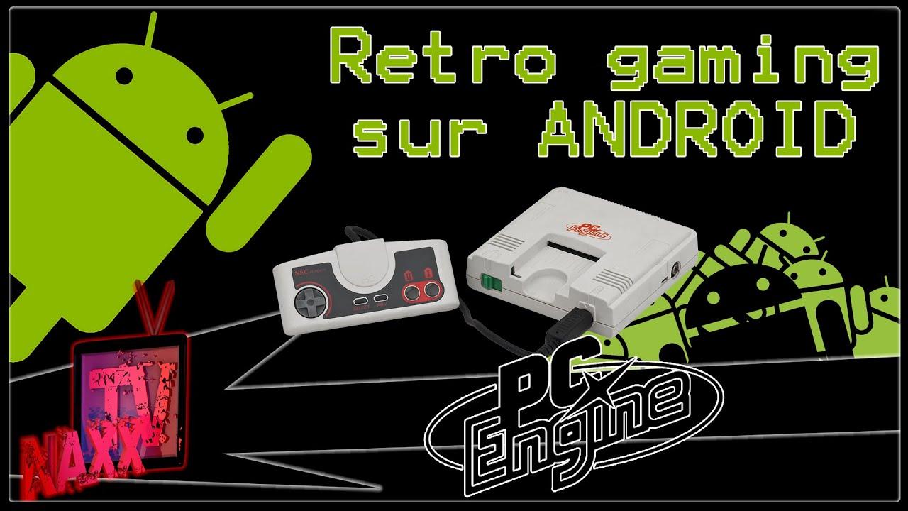 Retro Gaming sur Android - Nec PC Engine