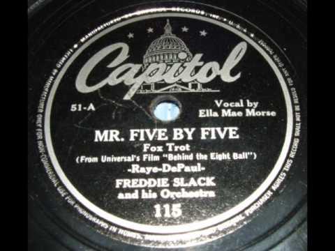 Freddie Slack (Ella Mae Morse)-Mister Five By Five (Capitol 115)