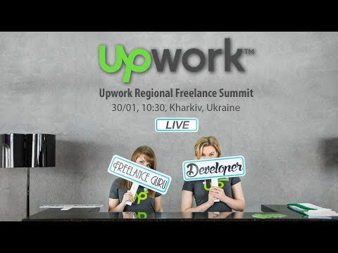 Upwork Regional Freelance Summit: KHARKIV