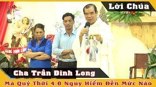 Ma Quỷ thời đại 4.0 nguy hiểm đến mức nào - Cha Giuse Trần Đình Long
