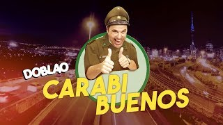 CARABIBUENOS 👍   DOBLAO
