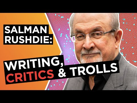 Salman Rushdie: 'Write for readers, not for critics'