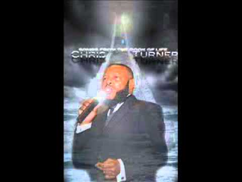 Chris Turner - Jesus Will Wipe Away All Tears