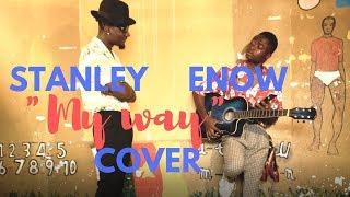 vuclip STANLEY ENOW -  MY WAY ( FRANCKY TSHIBAMBI COVER )