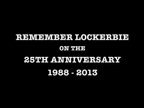 LOCKERBIE - 25th ANNIVERSARY (1988-2013)