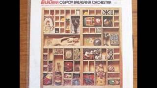 The World of the Balalaika Osipov Balalaika Orchestra