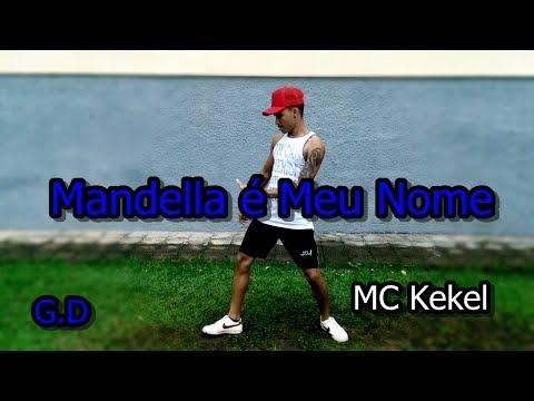 MC Kekel Mandella é Meu Nome  Coreografia