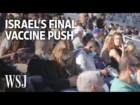 Inside Israel's Effort To Entice Vaccine Holdouts | WSJ