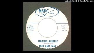 Bob & Earl - Harlem Shuffle - 1963