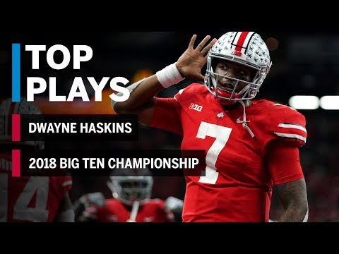 Top Plays: Dwayne Haskins Tosses for 499 Yards and Five TDs in Big Ten Championship | Ohio State