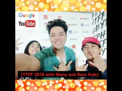 Youtube Fan Fest 2019 with [Ranz Kyle and Niana Guerrero]